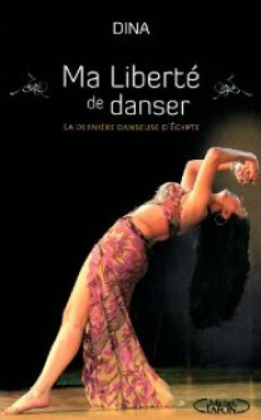 Ma Liberté de danser - Dina