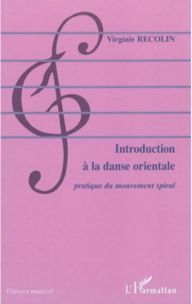 Introduction à la Danse Orientale - Virginie Recolin