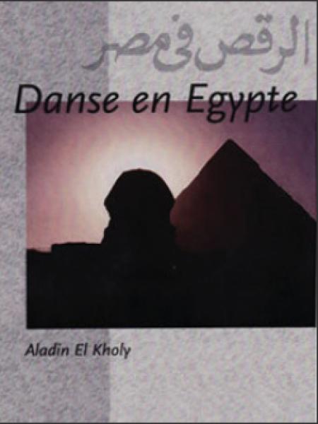 Danse en Egypte - Aladin el Kholy