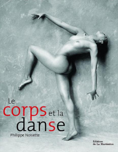 Le Corps et la Danse - Philippe Noisette