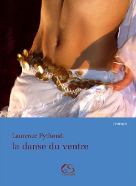La Danse du Ventre - Laurence Phytoud