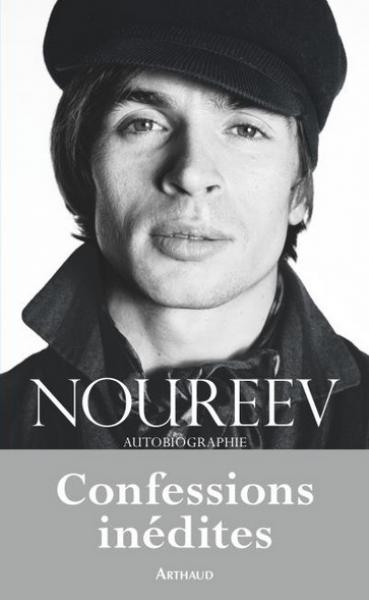 Confessions inédites - Noureev