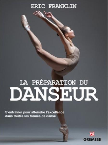 La préparation du Danseur - Eric Franklin