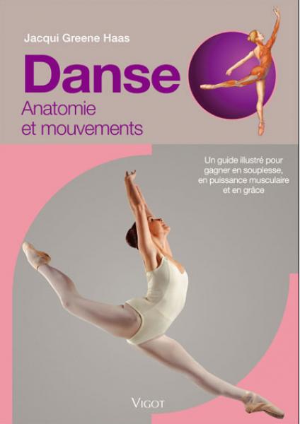 Danse Anatomie et mouvements - Jacqui Greene Haas